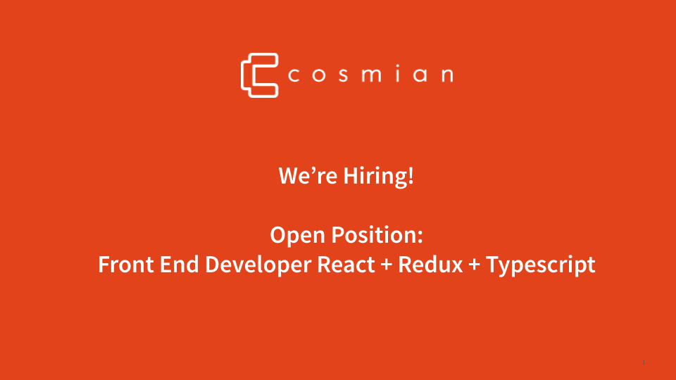 Open Position: Front End Developer React + Redux + Typescript